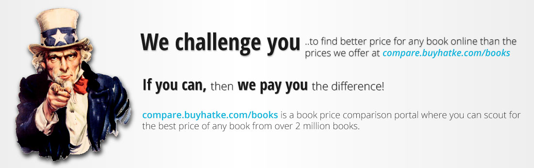 We challenge you to find better prices online that the prices we offer at compare.buyhatke.com/books
